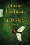 Argus by Jilliane Hoffman