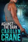 Against the Dark (The Associates, #1)