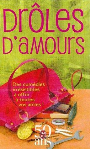Drôles d'amours: Coffret 3 en volumes  PS : I love you; Cause céleb'; Nanny, journal d'une baby-sitter