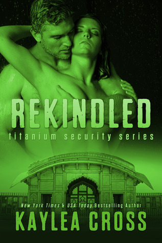 Rekindled (Titanium Security, #5)