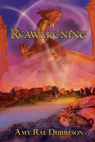 Reawakening (Reawakening, #1)