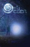 Project E.D.E.N.