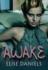 Awake (Big City Nights, #1)