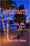 Anonymity by Amber Lea Easton