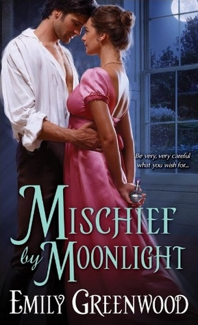 Mischief by Moonlight (Mischief, #3)
