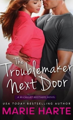The Troublemaker Next Door(The McCauley Brothers 1)