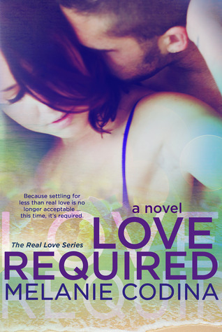 Love Required (Real Love, #3)