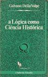 A Lógica como Ciência Histórica
