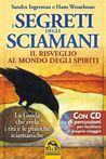 I Segreti degli Sciamani  by Sandra Ingerman