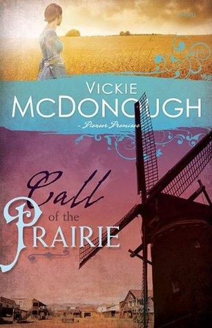 Call of the Prairie (Pioneer Promises, #2)
