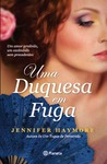 Uma Duquesa em Fuga by Jennifer Haymore