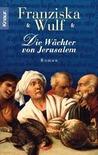 Die Wächter von Jerusalem (Anne, #2)