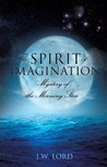Mystery of the Morning Star (Spirit of Imagination, #1)