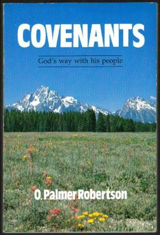 Covenants: God's Way With His People
