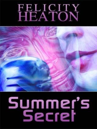 Summer's Secret by Felicity Heaton