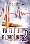 The Choice (Bullets and Bloodlines, #2)