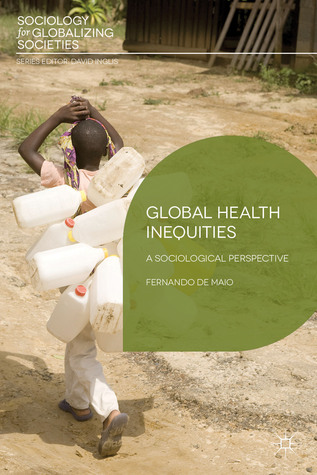 Global Health Inequities: A Sociological Perspective
