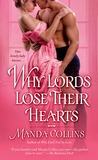 Why Lords Lose Their Hearts (Wicked Widows, #3)