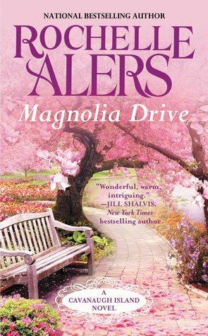 Magnolia Drive (Cavanaugh Island, #4)