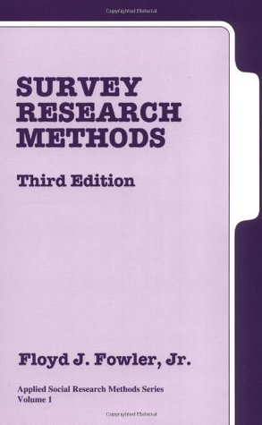 Survey Research Methods, Third Edition (Applied Social Research Methods Series Volume 1)