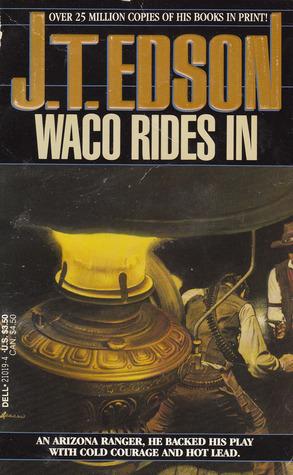 Waco Rides In (Waco, #4)