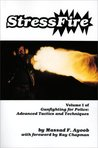 Stressfire, Vol. 1 (Gunfighting for Police: Advanced Tactics and Techniques)