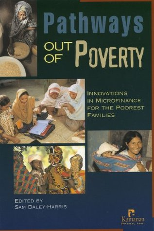 Pathways out of poverty: innovations in microfinance for the poorest families