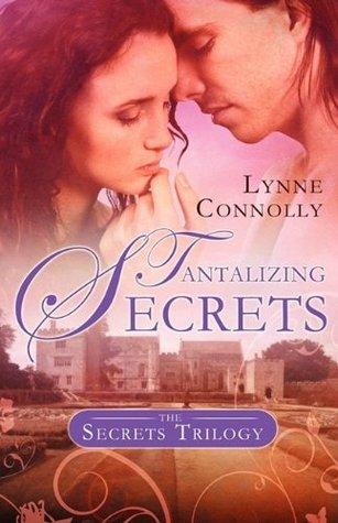 Tantalizing Secrets by Lynne Connolly