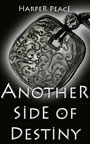 Another Side of Destiny (Tales from the Lands - Fantasy Series)