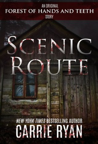 Scenic Route (The Forest of Hands and Teeth, #0.3)