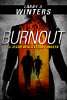 Burnout (Jessie Black Legal Thrillers, #1)
