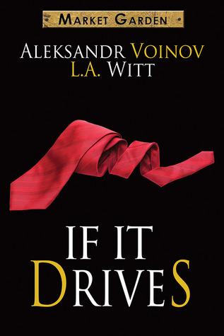 If It Drives (Market Garden, #7)