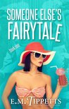 Download Someone Else's Fairytale (Someone Else's Fairytale, #1)