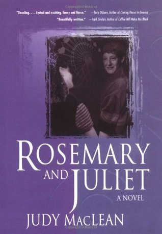Rosemary and Juliet by Judy MacLean