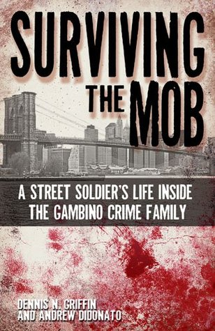 surviving-the-mob-a-street-soldier-s-life-inside-the-gambino-crime-family