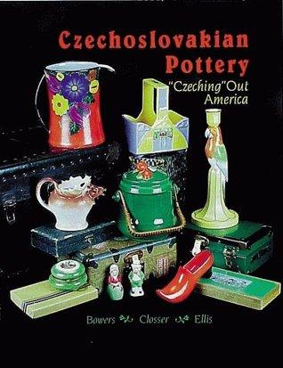 "Czechoslovakian Pottery: ""Czeching"" Out America"