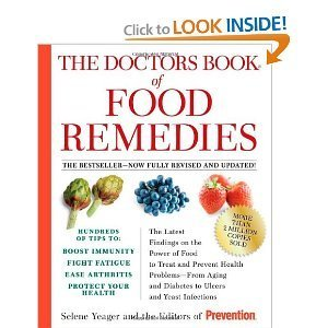 Ebook The Doctors Book of Food Remedies: The Latest Findings on the Power of Food to Treat and Prevent Hea by Selene Yeager TXT!