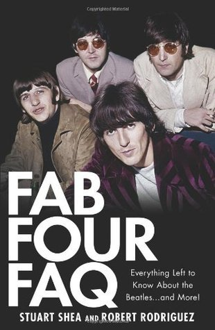 Fab Four FAQ: Everything Left to Know about the Beatles... and More!