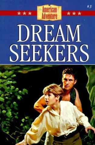 Dream Seekers by Loree Lough