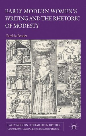 Early Modern Women's Writing and the Rhetoric of Modesty
