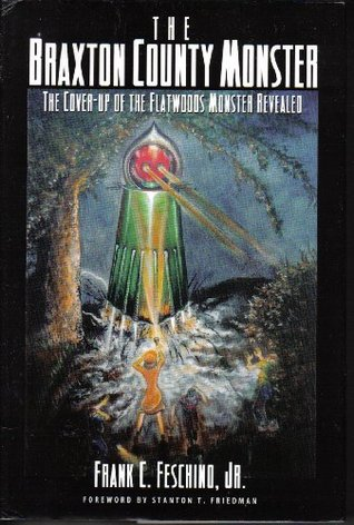 The Braxton County Monster: The Cover-Up of the Flatwoods Monster Revealed