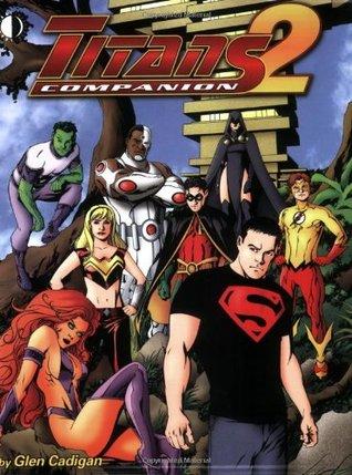 Titans Companion, Volume 2 by Glen Cadigan
