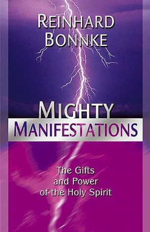 Mighty Manifestations: The Gifts and Power of the Holy Spirit