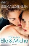 Für immer Ella und Micha by Jessica Sorensen