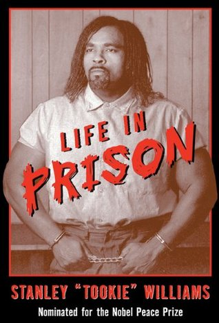 Life in Prison by Stanley Tookie Williams