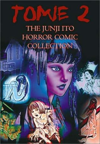 Tomie 2 by Junji Ito