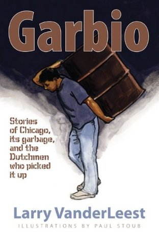 Garbio by Larry Vanderleest