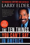 The Ten Things You Can't Say In America, Revised Edition