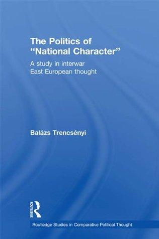 National Characterologies in Interwar Eastern Europe