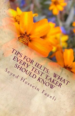 Tips for IELTS:  What Every Test Taker Should Know